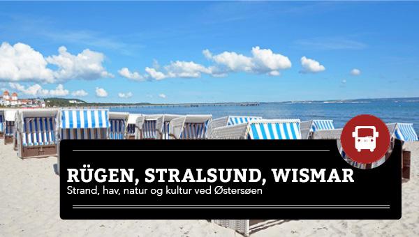 Rügen, Stralsund og Wismar